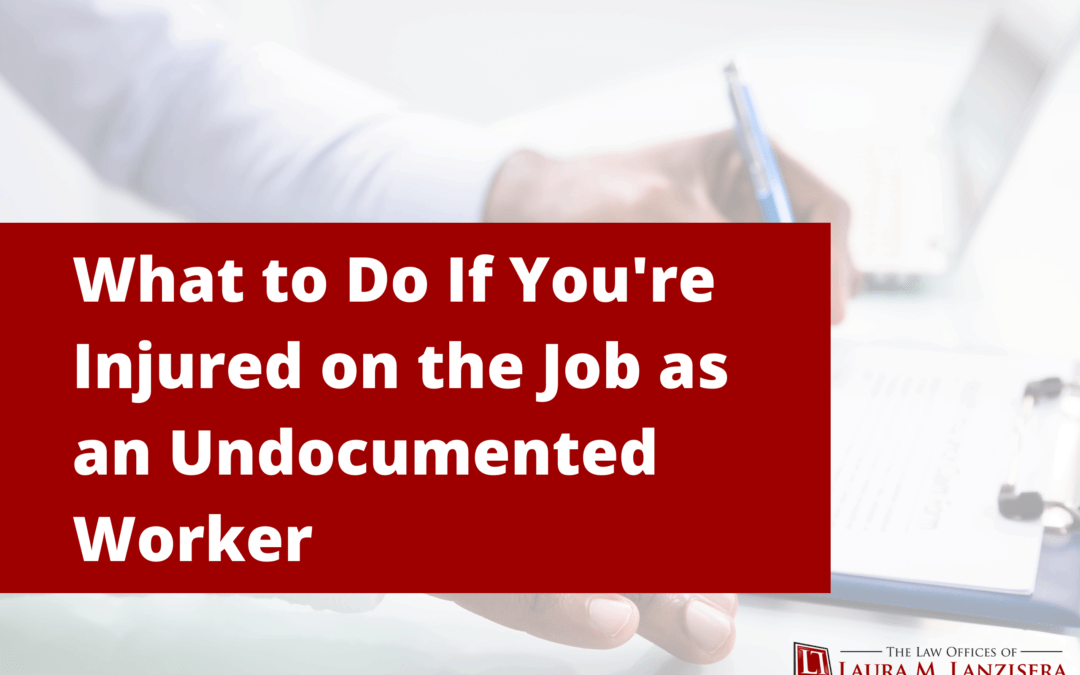 What to Do If You're Injured on the Job as an Undocumented Worker